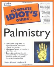 The Complete Idiots Guide to Palmistry