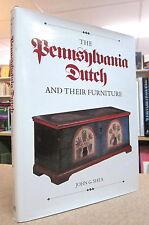 PENNSYLVANIA DUTCH AND THEIR FURNITURE.  BY JOHN G. SHEA