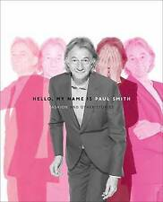 Hello My Name is Paul Smith, Donna Loveday, Deyan Sudjic, Very Good, Hardcover
