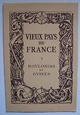 § Vieux pays de France  N° 3 BOULONOIS ET GUINES BOULOGNE SAINT OMER