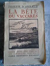 La bête du Vaccarès, Joseph d'Arbaud, grasset 1926