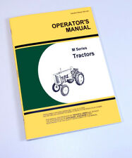 OPERATORS MANUAL FOR JOHN DEERE M TRACTOR OWNER LUBRICATION MAINTENANCE