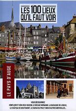 100 LIEUX QU'IL FAUT VOIR : LE PAYS D'AUGE - DVD