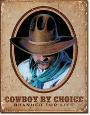 "TIN SIGN-  ""COWBOY BY CHOICE-Branded For Life"" Western Metal  Wall Art New"