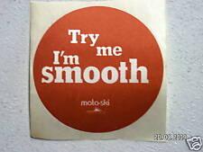 "Vintage Moto-Ski ""Try Me I'M Smooth"" sticker #003"