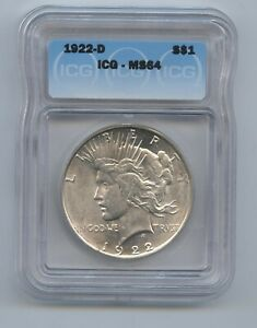 1922 D Peace Dollar ICG MS64 WHITE AND LUSTROUS