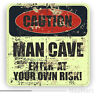 MAN CAVE. ENTER AT YOUR OWN RISK funny warning sign. Sticker / decal (ST205)