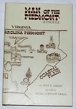 Man of the Piedmont: A Profile by Ivey F. Grigg and Jessie Schnopp Grigg