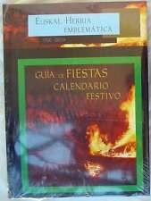 GUÍA DE FIESTAS / CALENDARIO FESTIVO - EUSKAL HERRIA EMBLEMÁTICA - 2000 - NUEVO