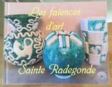 Livre: Céramique et Faïence de Sainte Radegonde De Touraine - Art Deco