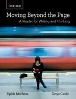 Moving Beyond the Page : A Reader for Writing and Thinking Elpida Morfetas