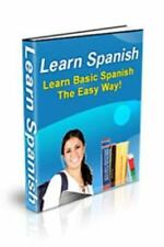 Learn Spanish : Learn Basic Spanish the Easy Way! by A. r (2016, Paperback)