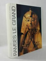 RAMSES LE GRAND galeries nationales du Grand Palais 1976 illustré relié Egypte