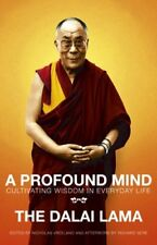 A Profound Mind: Cultivating Wisdom in Everyday Life,The Dalai ,.9780340841105