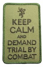 KEEP CALM DEMAND TRIAL BY COMBAT UK USA MILITARY US MULTICAM VELCRO MORALE PATCH