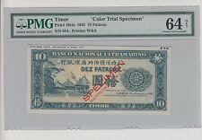 RARE CHINA TIMOR 1945 10 PATACAS COLOR TRIAL SPECIMEN BANKNOTE UNC PMG 64
