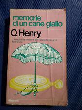 Memorie di un cane giallo - O.Henry -1° Edizione Garzanti  1970-
