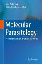 Molecular Parasitology (2016, Gebundene Ausgabe)