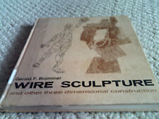 WIRE SCULPTURE and other three dimensional construction by Brommer HB G/EX- $WOW