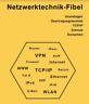 eBook | Netzwerktechnik - Fibel | 4. Auflage