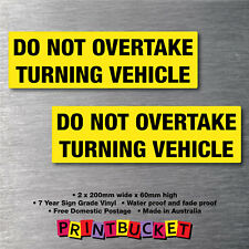 Do Not Overtake Turning Vehicle sticker twin pack quality vinyl caravan trailer