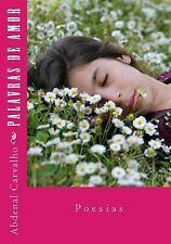 Palavras: Palavras de Amor : Poesias by Abdenal Carvalho (2015, Paperback)