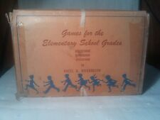 Games for the Elementary School Grades By Hazel Richardson