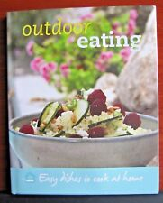 Outdoor Eating - Easy dishes to cook at home -2010 Hcdc - Unused - Like New