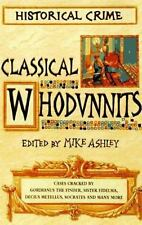 Classical Whodunnits: Murder and Mystery from Ancient Greece and Rome  Paperbac
