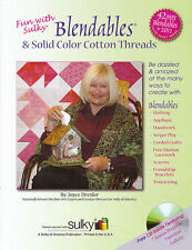 FUN WITH SULKY BLENDABLES Quilt Applique Serger NEW BOOK WITH CD