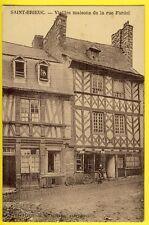 cpa RARE Bretagne 22 - SAINT BRIEUC (Côtes d'Armor) Vieilles Maisons Rue FARDEL