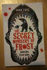 Nick Lake: The Secret Ministry of Frost signed first edition