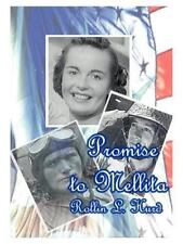 Promise to Mellita by Rollin L. Hurd (1999, Paperback)