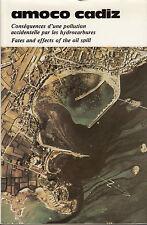 Amoco Cadiz. Conséquences d'une pollution accidentelle par les hydrocarbures.