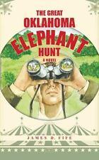 The Great Oklahoma Elephant Hunt (Paperback or Softback)