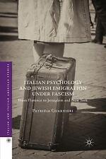 ITALIAN PSYCHOLOGY AND JEWISH EMIGRATION UNDER FASCISM - GUARNIERI, PATRIZIA - N