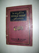 The Red Book of Physical Therapy Appliances GE Victor 1920's/30's Medical Device