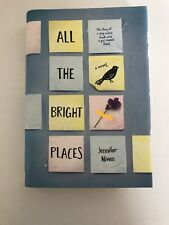 All the Bright Places by Jennifer Niven (2015, Hardcover)