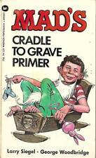Mad's Cradle to Grave Primer by Larry Siegel & G. Woodbridge (Warner 1st Print)