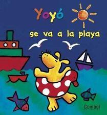 Yoyo Se Va a LA Playa (Yoyo Series) (Spanish Edition)