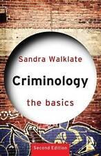 Criminology: The Basics by Sandra Walklate (Paperback, 2011)