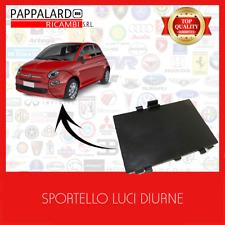 TAPPO LOCARO PASSARUOTA LUCE DIURNA ANTERIORE SX DX FIAT 500 DAL 2007 IN POI