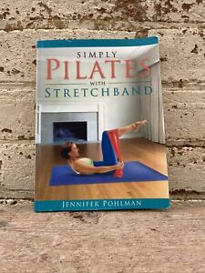 Simply Pilates With Stretchband Book and instructional DV By Jennifer Pohlman -