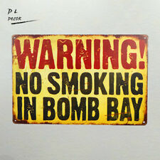 DL-Danger Sign-waringing no smoking in bomb bay Vintage Metal Sign Wall Decor