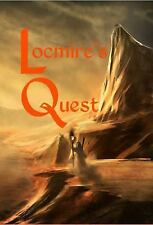 Locmire's Quest : A Tales from Calencia Novel: Book One by Brian Hutchinson...