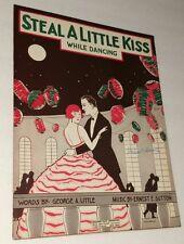 Super Art Steal A Little Kiss Sheet  Music Old Original Pretty Girl Art Deco