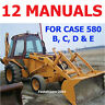 CASE 580 B, C, D, E LOADER BACKHOE CK SHOP SERVICE MANUALS OPERATOR PARTS CD/DVD