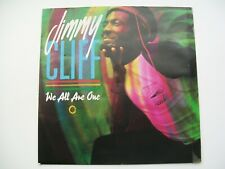 """7"""" Single Jimmy Cliff - We All Are One / No Apology"""
