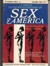 PHOTO ILLUSTRATED HISTORY OF SEX IN AMERICA V2 ~ ACADEMY PRESS 5528 1971 ELLISON