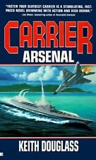 Carrier: Arsenal Douglass, Keith Mass Market Paperback
